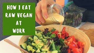 HOW I EAT RAW VEGAN AT WORK || WEIGHT LOSS || HEALTH DIET LIFESTYLE