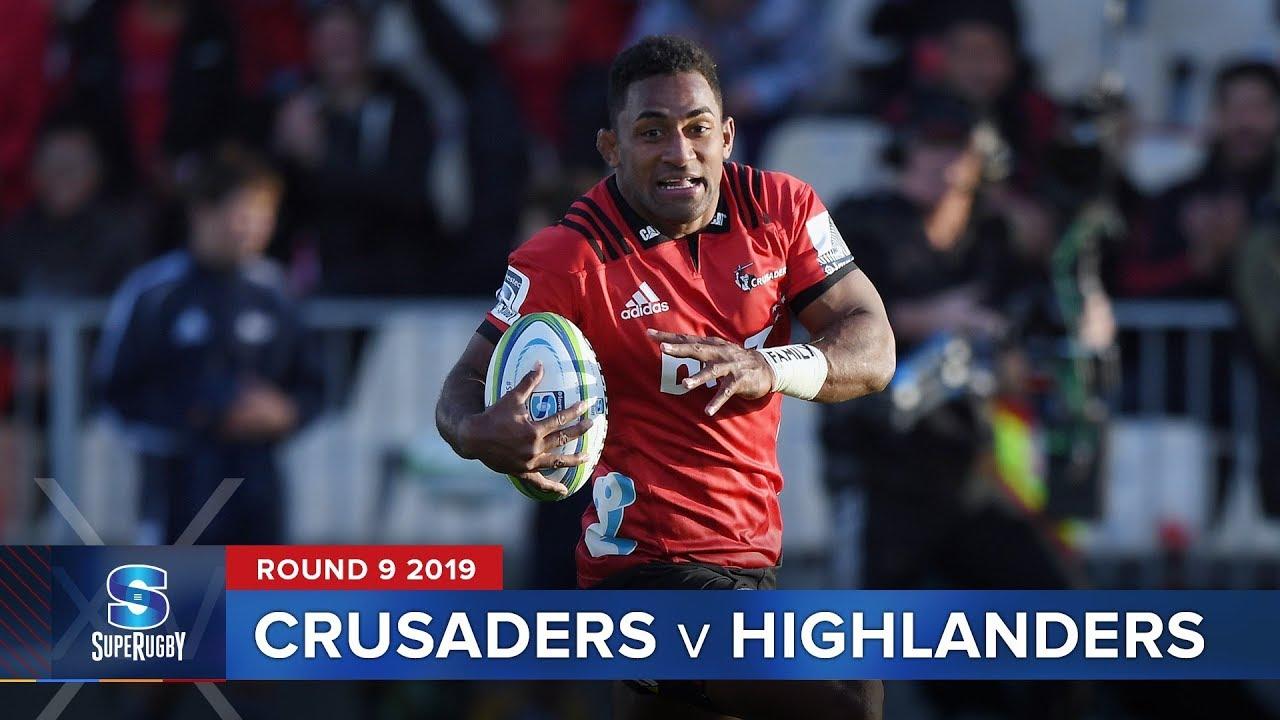 Crusaders v Highlanders I Super Rugby 2019 Rd 9 Highlights