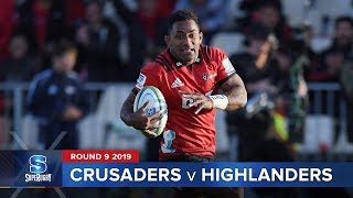 Crusaders v Highlanders I Super Rugby 2019 Rd 9 Highlights