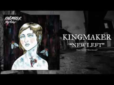 Kingmaker - New Left
