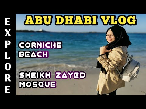 Abu dhabi City Tour 2020 | Sheikh Zayed Grand Mosque UAE | Corniche Abu Dhabi | Abu Dhabi Beaches
