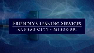 Carpet Cleaning Independence MO - Friendly Cleaning Services