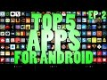 Top 5 Apps for Android ( October 2014 )