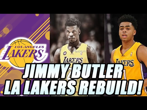 Rebuilding The Jimmy Butler LOS ANGELES LAKERS! NBA 2K17 My League