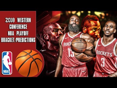 2018 Western conference NBA playoff bracket/predictions
