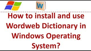 How to install and use Wordweb Dictionary in Windows Operating System? screenshot 4