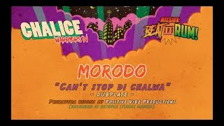 "MORODO ""Can't Stop Di Chalwa"" video dubplate -Chalice Warriors VOL4-"