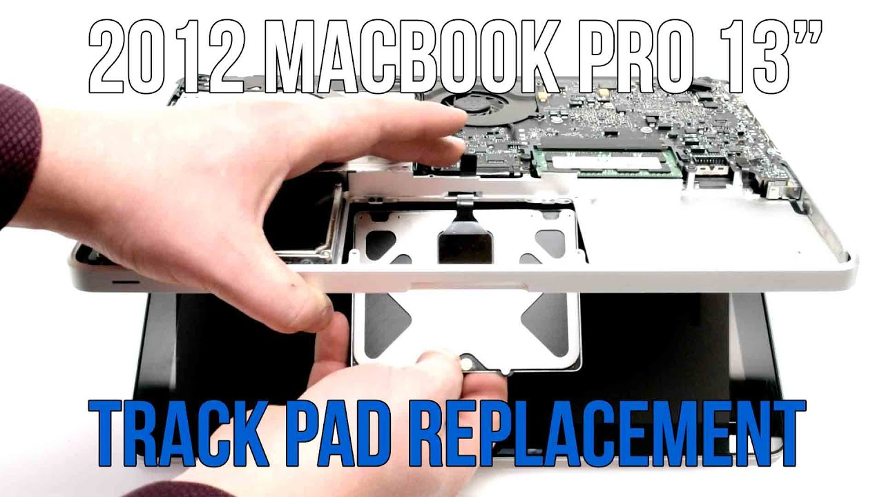 2012 Macbook Pro 13 A1278 Track Pad Replacement Youtube