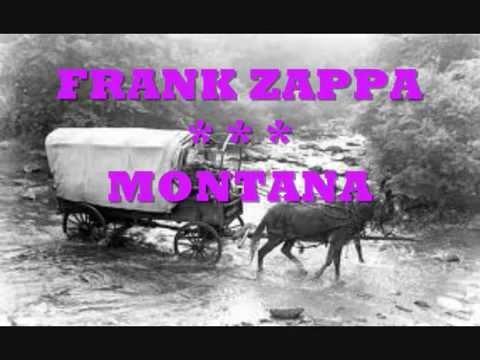 FRANK ZAPPA -- MONTANA