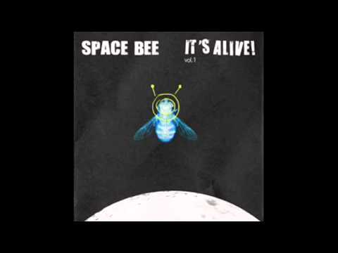 Space Bee - It's alive! Vol. 1 - [Disco completo 2009]