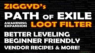Path of Exile: ZIGGYD's LOOT FILTER - Beginner & Leveling Friendly - Less Clutter More Currency