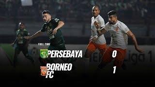 [Pekan 25] Cuplikan Pertandingan Persebaya vs Borneo FC, 13 Oktober 2018