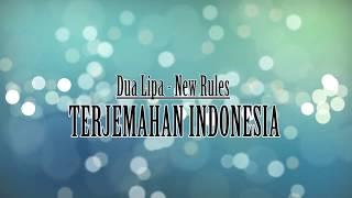 NEW RULES dualipa  Video Lirik dan Terjemahan Indonesia