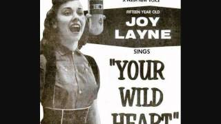 Watch Joy Layne Your Wild Heart video