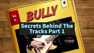 """Secrets Behind The Tracks"" BULLY part 1"