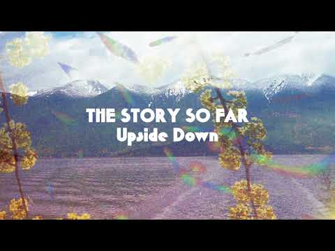 "The Story So Far ""Upside Down"""
