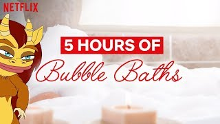 Big Mouth | 5 Hour Bubble Bath | Netflix