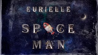 EURIELLE SPACE MAN Official Art Video