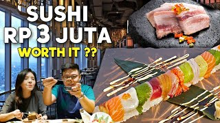 GILA!! MAKAN SUSHI RP 3 JUTA DI RESTORAN MEWAH !!