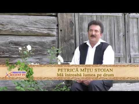 Petrica Mitu Stoian Ma intreaba lumea pe drum