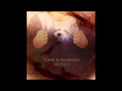 Your Screaming Silence – Let It Go
