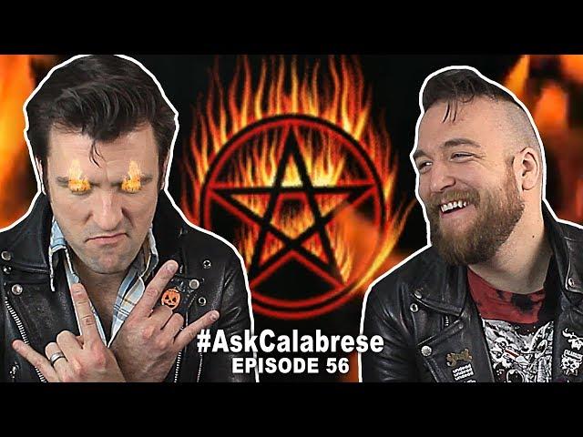 Our Satanic Pre-show Rituals | #AskCalabrese Ep.56