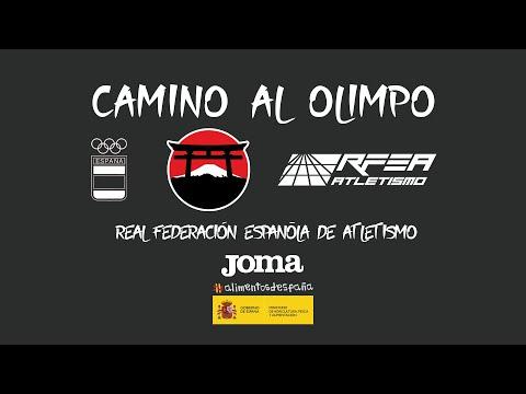 Camino al Olimpo - Real Federación Española de Atletismo