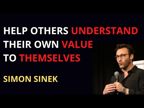 HELP OTHERS UNDERSTAND THEIR OWN VALUE TO THEMSELVES   MOTIVATIONAL SPEECH