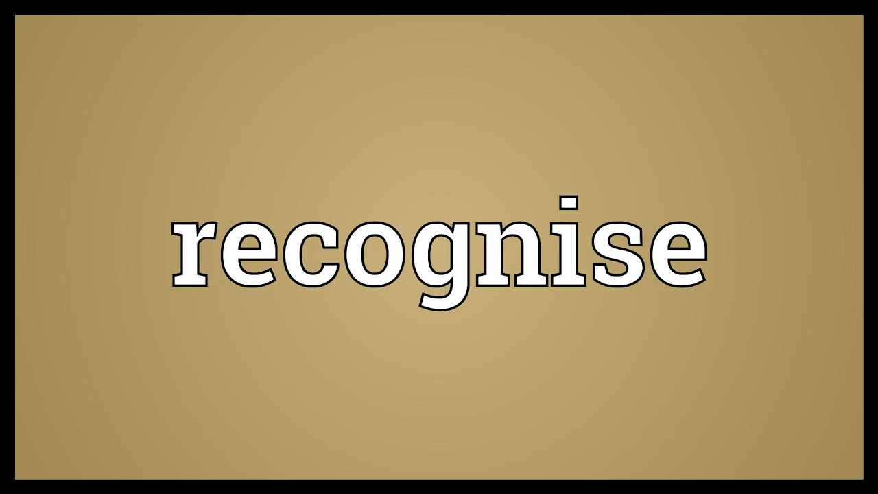 Recognise Meaning