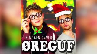 Øreguf - Ik Nogen Gaver (Audio)