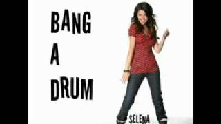 Selena gomez bang a drum -