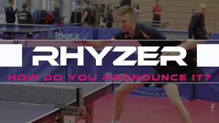 JOOLA Brand Magazine - How to pronounce RHYZER