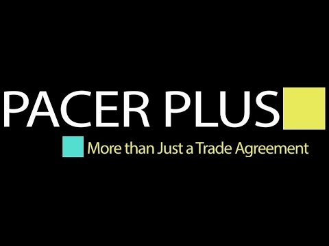 PACER Plus - More Than Just a Trade Agreement