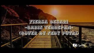 Lagu Fiersa Besari Garis Terdepan Cover By Feby Putri