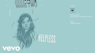 John Mayer - Helpless (Audio)