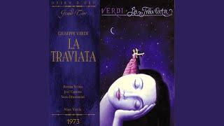 Verdi: La Traviata: Largo al quadrupede - Chorus, Annina, Violetta, Alfredo (Act Three)