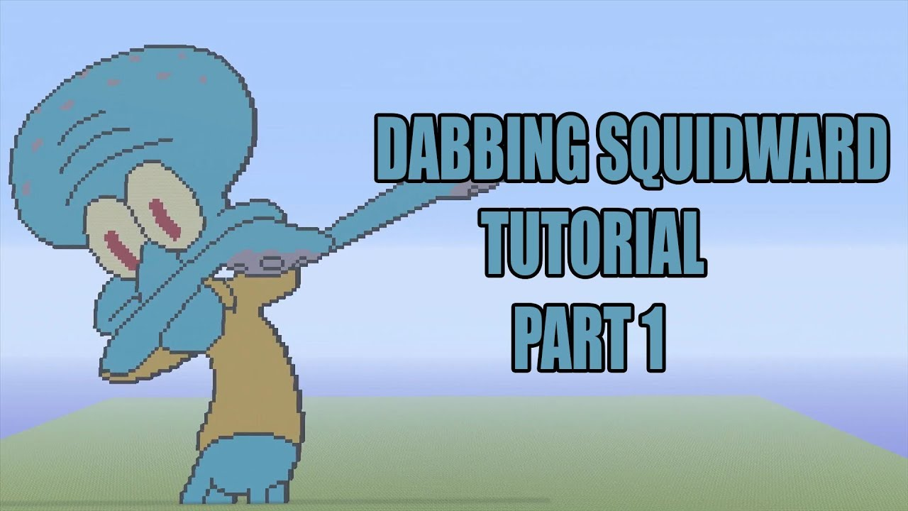 Minecraft Dabbing Squidward Pixel Art Tutorial Part 1 Spongebob