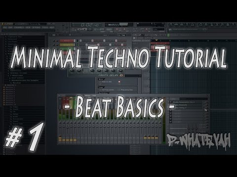 [FL Studio] MinimalTechno - Beat Basics - Part #1 [Tutorial]