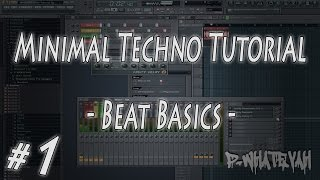 FL Studio MinimalTechno Beat Basics Part 1 Tutorial