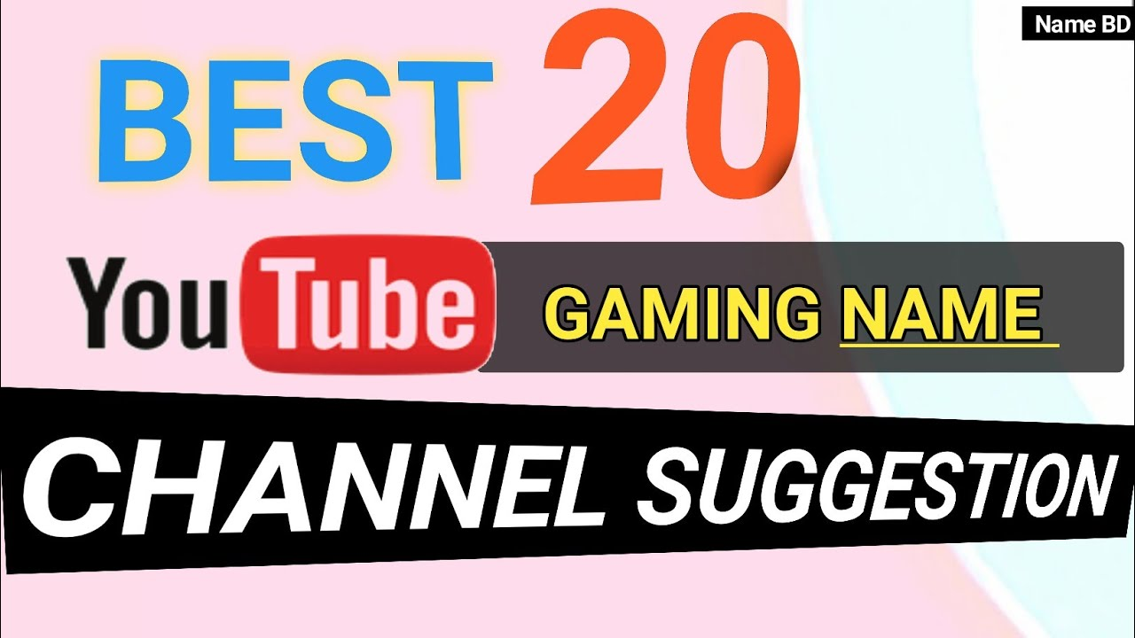 Top 20 YouTube Gaming channel Name ideas || 20 gamer names ...