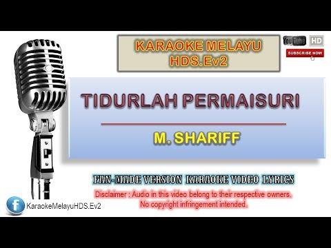 Download M. Shariff - Tidurlah Permaisuri | Karaoke Minus One | Lirik Video HD