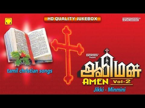 Amen Vol. 2 | Jikki | Minmini | Tamil Christian Songs