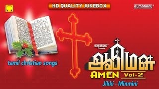 Amen Vol. 2 | Jikki | Minmini | Tamil Christian Songs