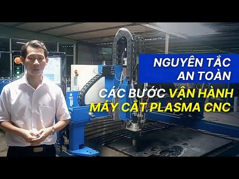 Nguyên tắc an toàn và các bước vận hành máy cắt plasma cnc