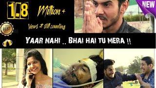 YAAR nahi... BHAI hai tu mera !! | Short Film | Deepak Barwal