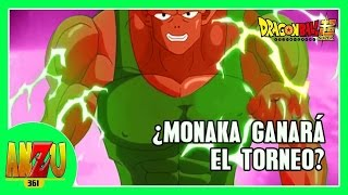DRAGON BALL SUPER ¿MONAKA GANARA EL TORNEO? | ANZU361