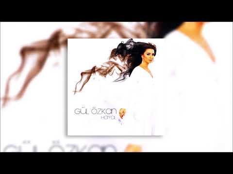 Gül Özkan - Hayal Hasretin Şarkı Sözleri