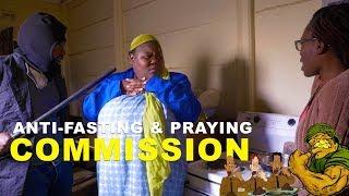 Anti-Fasting & Prayer Commission