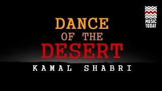 dance of the desert i audio jukebox i instrumental i world music kamal sabri