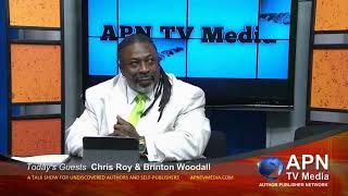 APN TV Media 110 - Interview with Chris Roy & Brinton Woodall